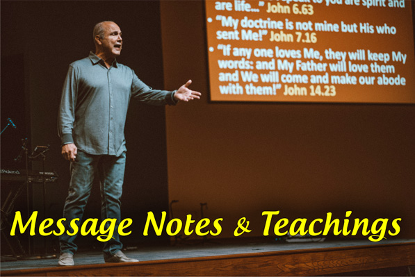 Message Notes and Teachings
